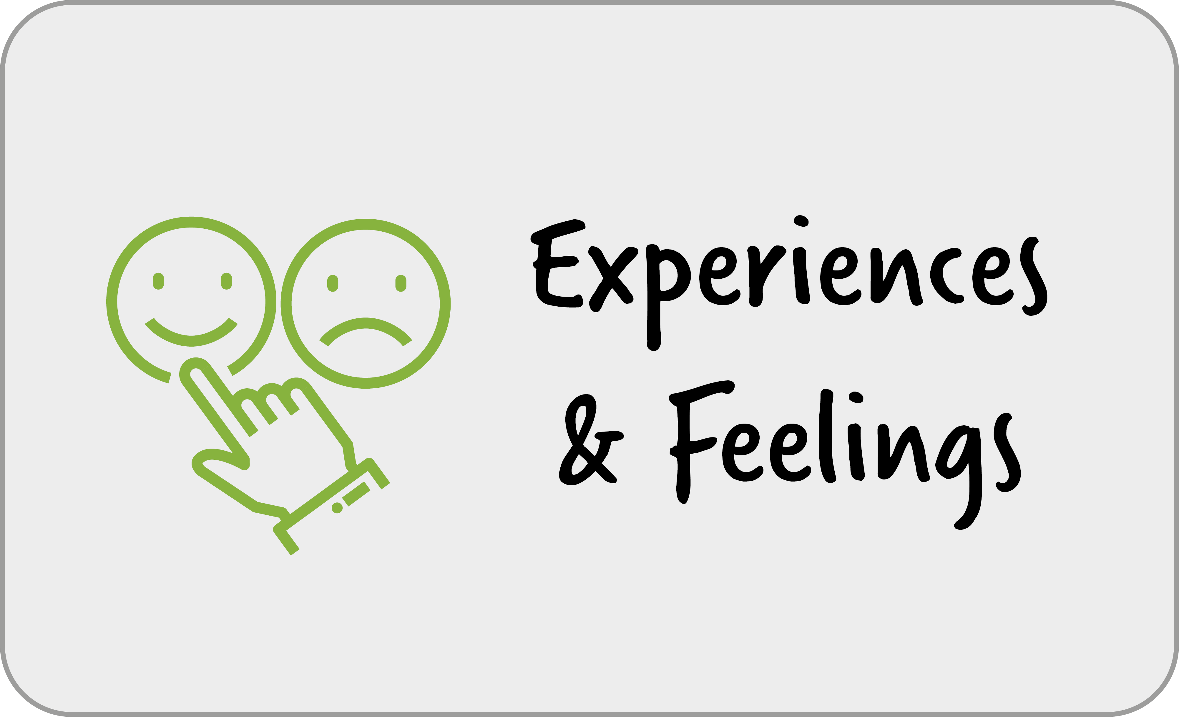 Experiences and Feelings